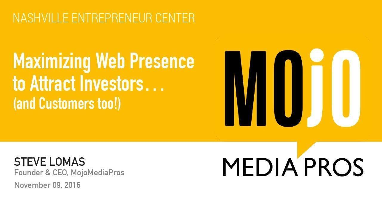 Maximizing Web Presence to Attract Investors