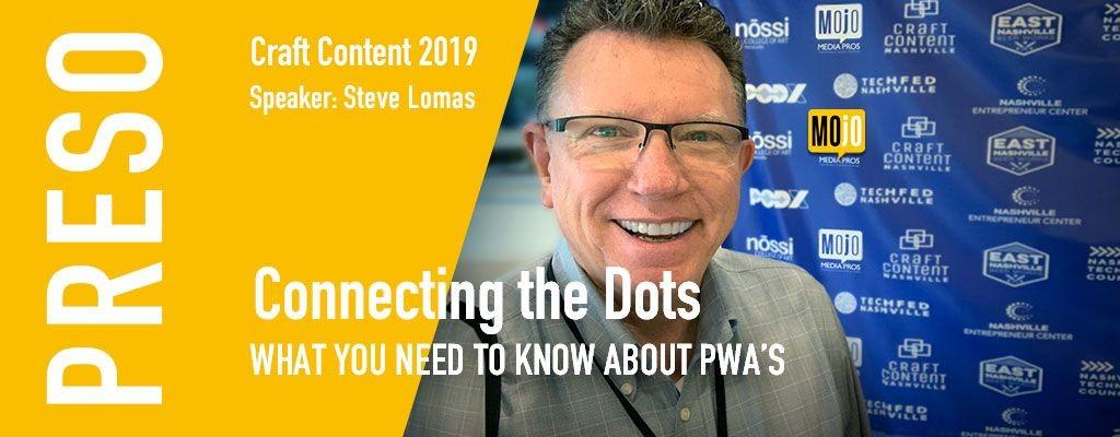 Connecting the Dots – What You Need To Know About PWAs