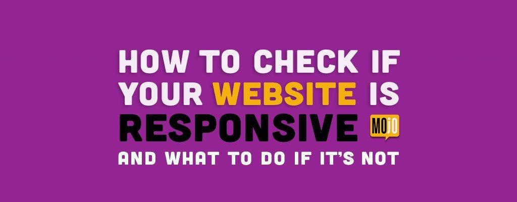 How To Check If Your Website Is Responsive